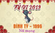 Xem tử vi tuổi Bính Tý (1996) năm 2019 nữ mạng